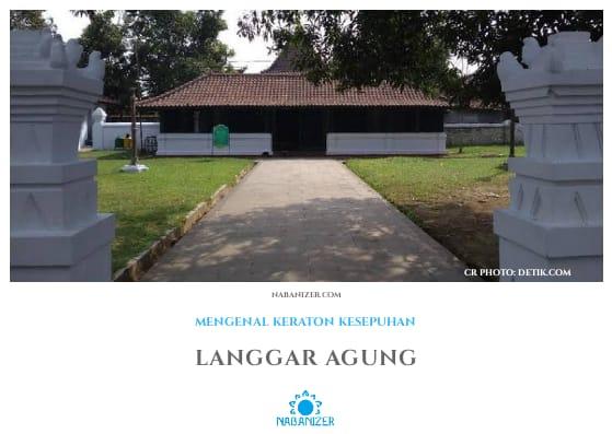 Langgar Agung | Wisata Budaya Cirebon