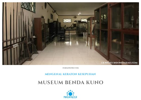Museum Keraton | Wisata Budaya di Cirebon